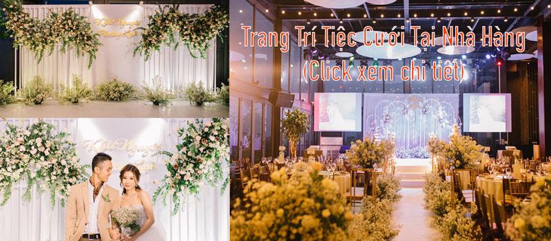 trang trí tiệc cưới tại nhà hàng